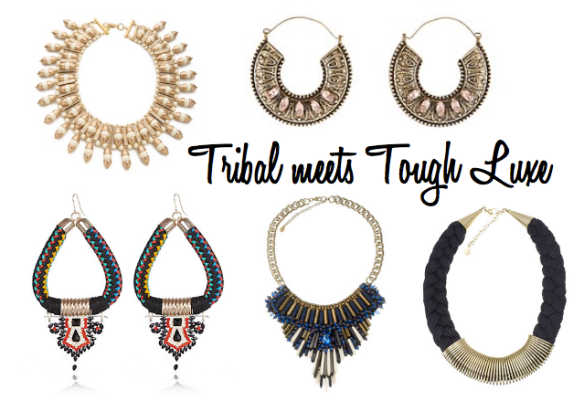 Tribal meets Tough Luxe